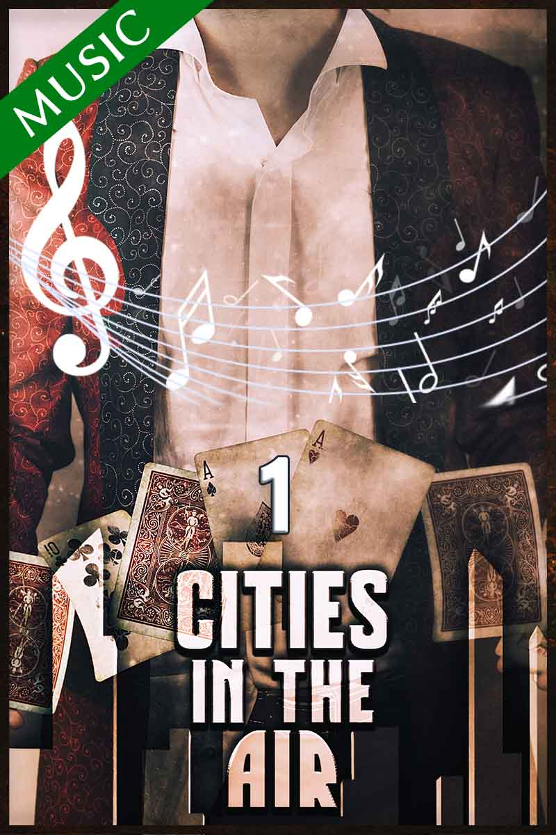 🎵 Cities In The Air – Episode 1 – Original Soundtrack